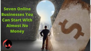 Seven Online Businesses You Can Start With Almost No Money-logo